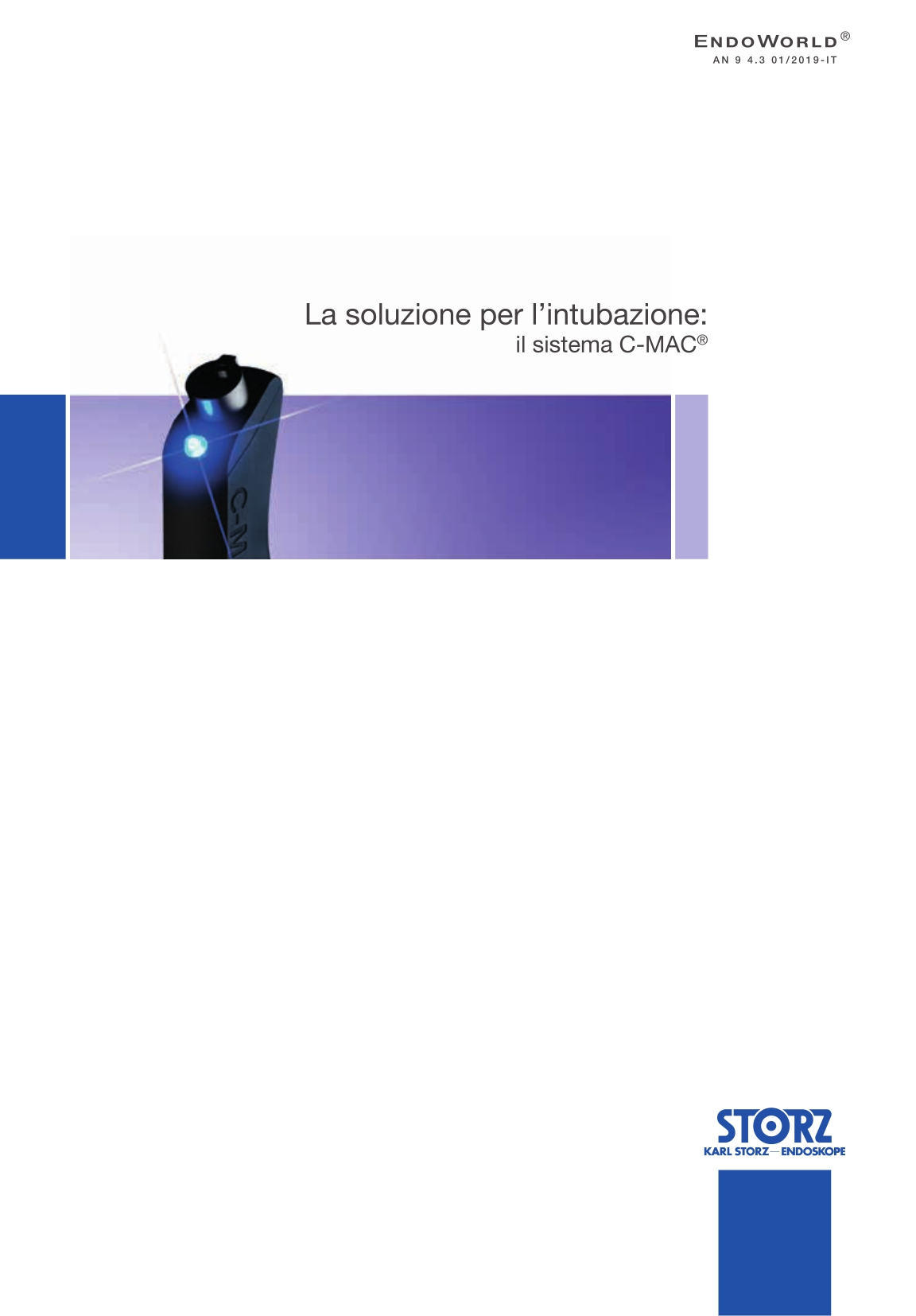Anestesia e medicina d'emergenza - Piattaforma per intubazione Video guidata C-MAC®