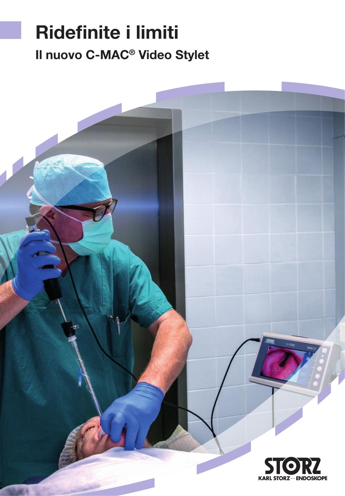 Anestesia e medicina d'emergenza - Ridefinite i limiti – Il nuovo C-MAC® Video Stylet