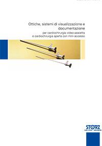 Chirurgia cardiovascolare - Ottiche, sistemi di visualizzazione e documentazione per cardiochirurgia video-assistita e cardiochirurgia aperta con mini-accesso
